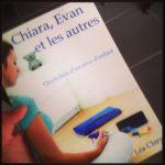 A lire : Chiara, Evan, et les autres – Quotidien d'un rêve d'enfant par Léa Clary.