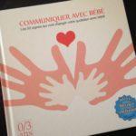On a lu : Communiquer avec bébé, un livre pour apprendre la LSB !