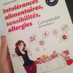 [Maman a lu] Intolérances alimentaires, sensibilités, allergies… comprendre et vivre avec !