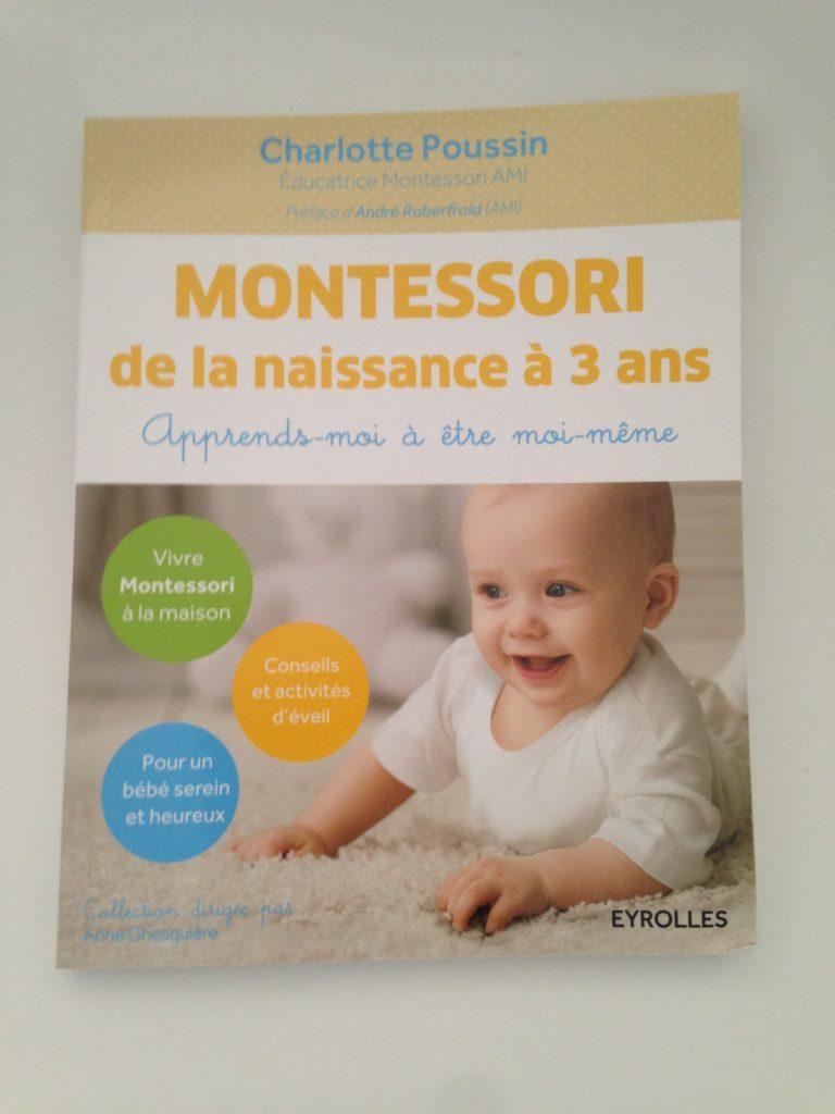 On A Lu Montessori De La Naissance A 3 Ans Encore Un