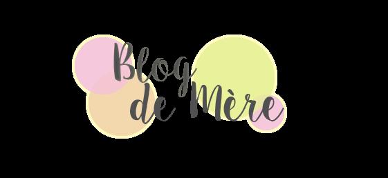 [Encore un] Blog de Mère