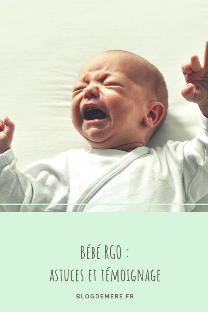 tout savoir sur le rgo de bébé