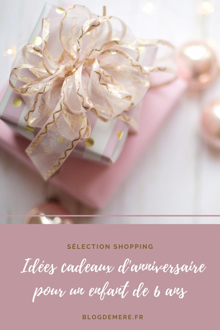 idees de cadeau anniversaire 6 ans